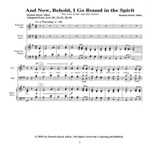 And Now Behold I Go Bound in the Spirit